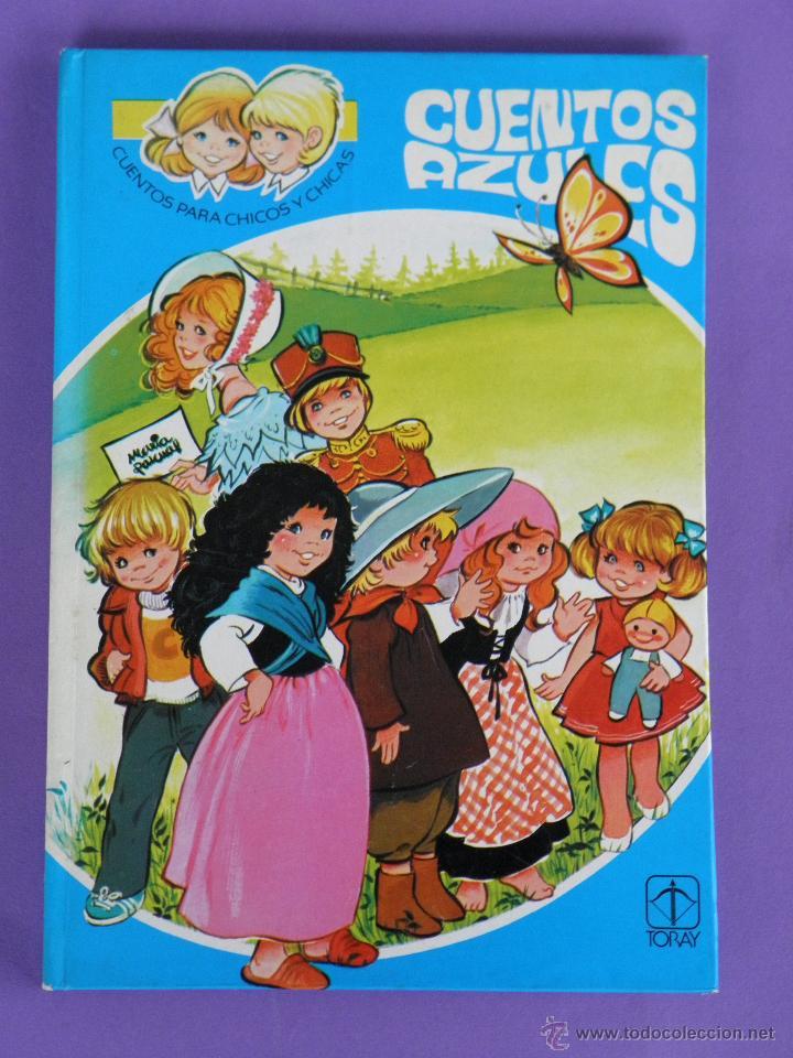 LIBRO SERIE CUENTOS AZULES EDICIONES TORAY, ILUSTRADORA MARÍA PASCUAL (Libros de Segunda Mano - Literatura Infantil y Juvenil - Cuentos)