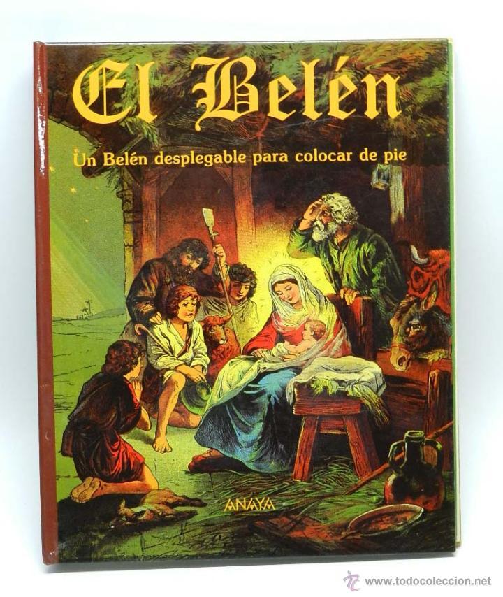 EL BELEN, DESPLEGABLE, TROQUELADO, ANAYA, UN BELEN DESPLEGABLE PARA COLOCAR DE PIE, EDITORIAL DE 199 (Libros de Segunda Mano - Literatura Infantil y Juvenil - Cuentos)