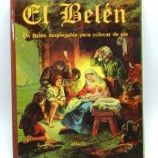 Libros de segunda mano: EL BELEN, DESPLEGABLE, TROQUELADO, ANAYA, UN BELEN DESPLEGABLE PARA COLOCAR DE PIE, EDITORIAL DE 199. Lote 44980058