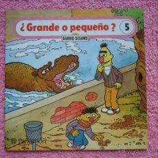 Libros de segunda mano: BARRIO SESAMO 5 EDICIONES PARRAMON 1983 GRANDE O PEQUEÑO 95 PESETAS. Lote 45046687