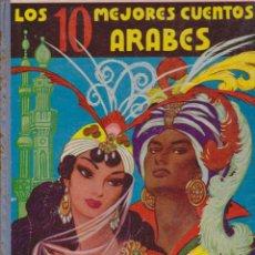 Libros de segunda mano: LOS 10MEJORES CUENTOS ARABESE.MESEGUER2ªEDICION1959FREIXAS. Lote 45445938