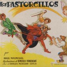 Libros de segunda mano: LOS PASTORCILLOS A.PUIGMIQUEL E.MESEGUER AÑOS 60 FREIXAS. Lote 45466995