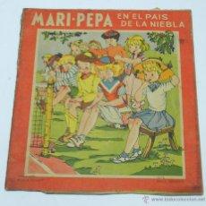 Libros de segunda mano: MARI PEPA EN EN PAIS DE LA NIEBLA, ILUSTRACIONES DE MARIA CLARET, TEXTO DE EMILIA COTARELO, 16 PAG. . Lote 45510432