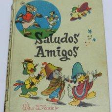 Libros de segunda mano: CUENTO SALUDOS AMIGOS, ED. WALT DISNEY, ED. VILCAR. BARCELONA, AÑOS 60, TIENE 33 PÁGS. MIDE 22 X 16 . Lote 45513395