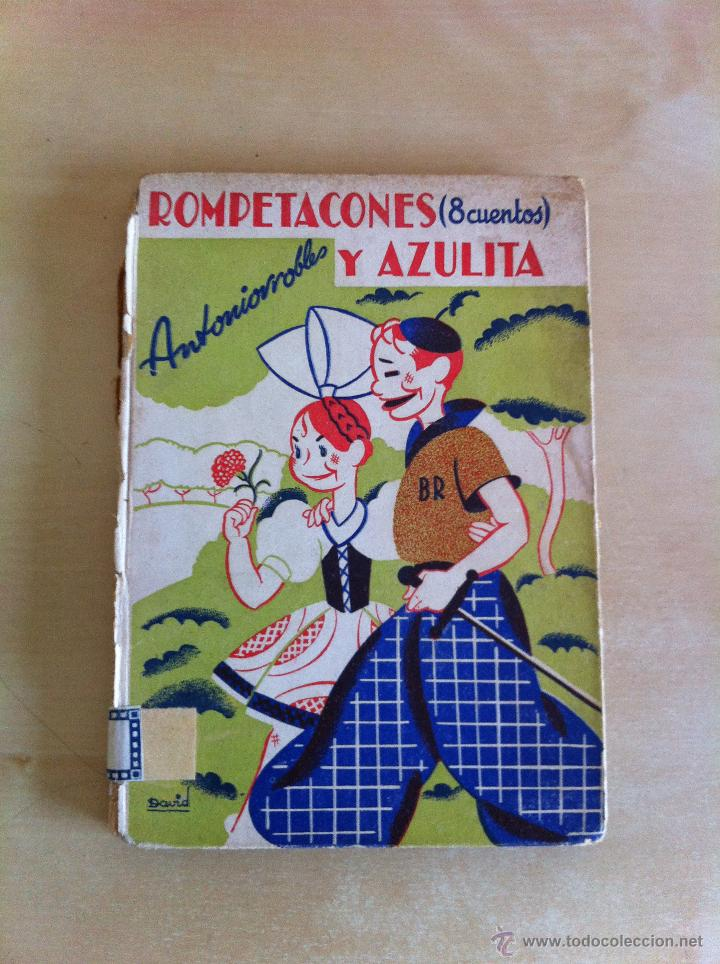 Libros de segunda mano: ALELUYAS DE ROMPETACONES. 1939. INCLUYE CUENTO INÉDITO, CORRECIONES Y DEDICATORIA DE ANTONIORROBLES. - Foto 289 - 42799560
