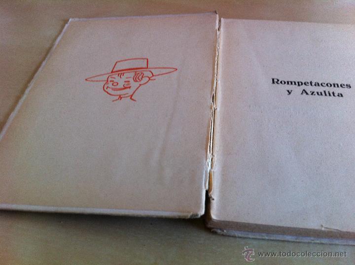 Libros de segunda mano: ALELUYAS DE ROMPETACONES. 1939. INCLUYE CUENTO INÉDITO, CORRECIONES Y DEDICATORIA DE ANTONIORROBLES. - Foto 294 - 42799560