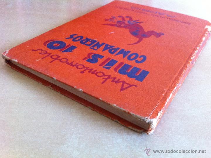 Libros de segunda mano: ALELUYAS DE ROMPETACONES. 1939. INCLUYE CUENTO INÉDITO, CORRECIONES Y DEDICATORIA DE ANTONIORROBLES. - Foto 315 - 42799560