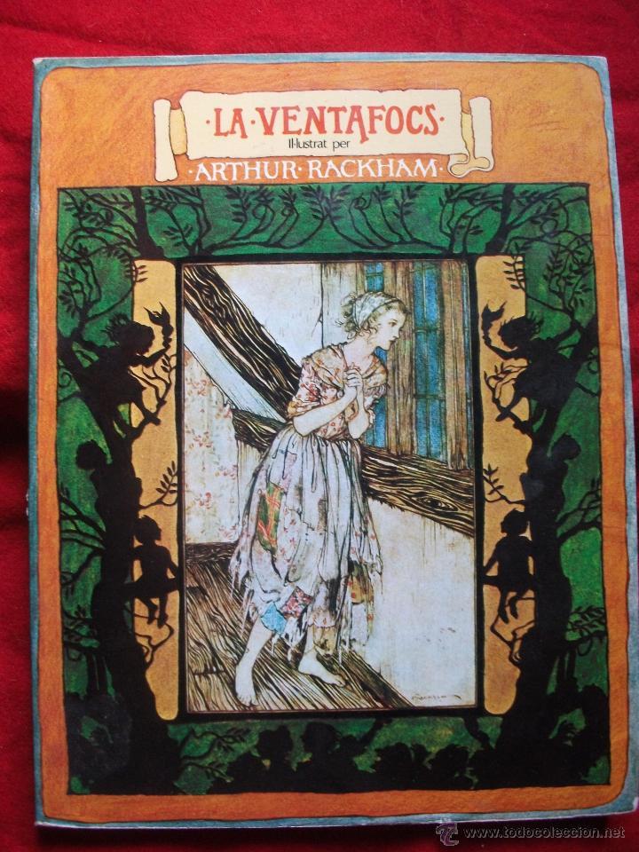 CUENTO LA VENTAFOCS - ILUSTRACIONES ARTHUR RACKHAM 1ª EDICION 1975 (Libros de Segunda Mano - Literatura Infantil y Juvenil - Cuentos)