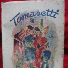 Libros de segunda mano: CUENTO TOMASETTI I ALTRES CONTES 1952 - COL-LECCIO FRANCISCALIA. Lote 45672970