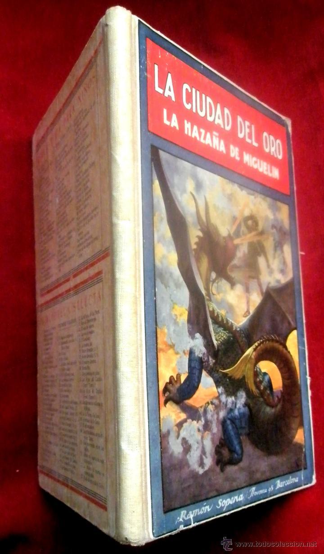 Libros de segunda mano: Libro La ciudad del oro. La hazaña de Miguelín. Federico Trujillo. Ed.Ramón Sopena . Barcelona 1940 - Foto 3 - 45754891
