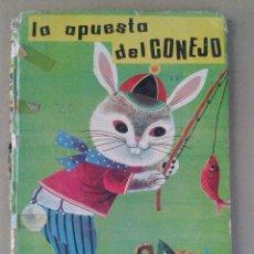 Libros de segunda mano: LA APUESTA DEL CONEJO COLECCIÓN ILUSIÓN INFANTIL. Nº 12 . EDT. MOLINO 1964. Lote 45990943