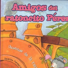 Libros de segunda mano: AMIGOS DEL RATONCITO PEREZ. Lote 46078966