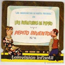 Libros de segunda mano: LAS MARIONETAS DE HERTA FRANKEL. AVENTURAS DE PEPITO. PEPITO INVENTOR. Nº 6. ED. ROMA. Lote 46557064