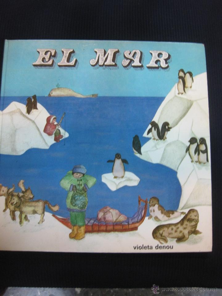 EL MAR. VIOLETA DENOU. EDICIONS HYMSA. (Libros de Segunda Mano - Literatura Infantil y Juvenil - Cuentos)