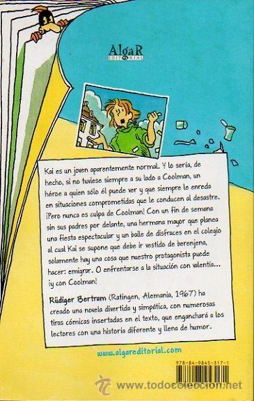 Libros de segunda mano: COOLMAN Y YO 1 - RÜDIGER BERTRAM. DIBUJOS DE HERIBERT SCHULMEYER. ED. ALGAR, 2011. - Foto 5 - 46604499