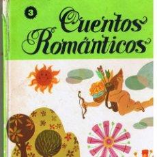 CUENTOS ROMANTICOS. CUENTOS MODERNOS III. EDICIONES SUSAETA.