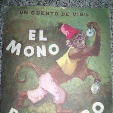 Libros de segunda mano: EL MONO RELOJERO, POR CONSTANCIO VIGIL - COLECCIÓN MARIPOSA - EDIT. ATLANTIDA - ARGENTINA - 1963. Lote 46746075