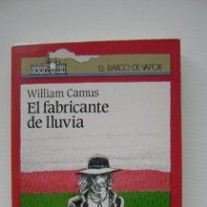 Libros de segunda mano: LA FABRICANTE DE LLUVIA | WILLIAM CAMUS. Lote 47116018