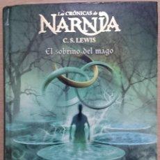 Libros de segunda mano: LAS CRÓNICAS DE NARNIA - C.S. LEWIS . EL SOBRINO DEL MAGO - DESTINO INFANTIL Y JUVENIL Nº1. Lote 47240851