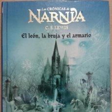 Libros de segunda mano: LAS CRÓNICAS DE NARNIA - C.S. LEWIS . EL LEÓN, LA BRUJA Y EL ARMARIO DESTINO INFANTIL Y JUVENIL Nº2. Lote 47240921