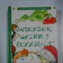 Libros de segunda mano: CUENTOS DE SIEMPRE: ANDERSEN, GRIMM Y PERRAULT. SERVILIBRO. TDK221. Lote 118968174
