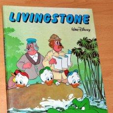 Libros de segunda mano: LIVINGSTONE - DE WALT DISNEY - EDITORIAL EVERETS - AÑO 1989. Lote 47286879