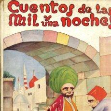 Libros de segunda mano: CUENTOS DE LAS MIL Y UNA NOCHES (HYMSA, 1959) ILUSTRADO POR VENDRELL. Lote 47361044
