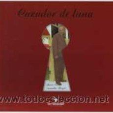 Libros de segunda mano: CAZADOR DE LUNA - FERRO, ELENA. Lote 47449846