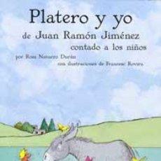 Libros de segunda mano: PLATERO Y YO - NAVARRO DURÁN, ROSA. Lote 47451399