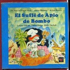 Libros de segunda mano: EL SUFLE DE APIO DE BOMBO LIBRO FRAGUEL ROCK ILUSTRACIONES KELLY OESCHSLI. Lote 96057884