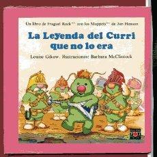 Libros de segunda mano: LA LEYENDA DEL CURRI QUE NO LO ERA LIBRO FRAGUEL ROCK ILUSTRACIONES BARBARA MCCLINTOCK. Lote 96057864