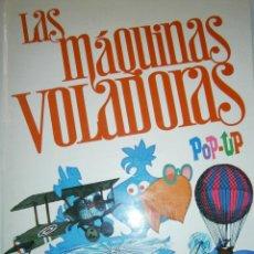 Libros de segunda mano: LAS MAQUINAS VOLADORAS POP UP DESPLEGABLES RANDOM HOUSE NORMA COLOMBIA. Lote 47502893
