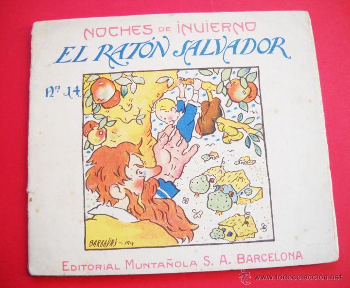 BARRADAS - 1920 - EL RATÓN SALVADOR - EDITORIAL MUNTAÑOLA (Libros de Segunda Mano - Literatura Infantil y Juvenil - Cuentos)