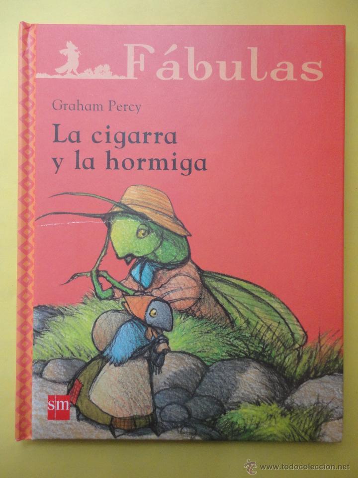 FÁBULAS. LA CIGARRA Y LA HORMIGA (Libros de Segunda Mano - Literatura Infantil y Juvenil - Cuentos)