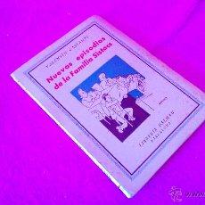 Libros de segunda mano: NUEVOS EPISODIOS DE LA FAMILIA SISTACS, VALENTI CASTANYS, FIRMADO Y DEDICADO 1943. Lote 47737582