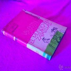 Libros de segunda mano: EL MUNDO EN ZAPATILLAS, VALENTI CASTANYS 1958, PRIMERA EDICION. Lote 47738051