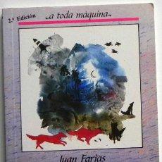 Libros de segunda mano: EL ÚLTIMO LOBO - JUAN FARIAS - ILUSTRACIONES DE VIOLETA MONREAL - CUENTO INFANTIL JUVENIL - LIBRO. Lote 47755570
