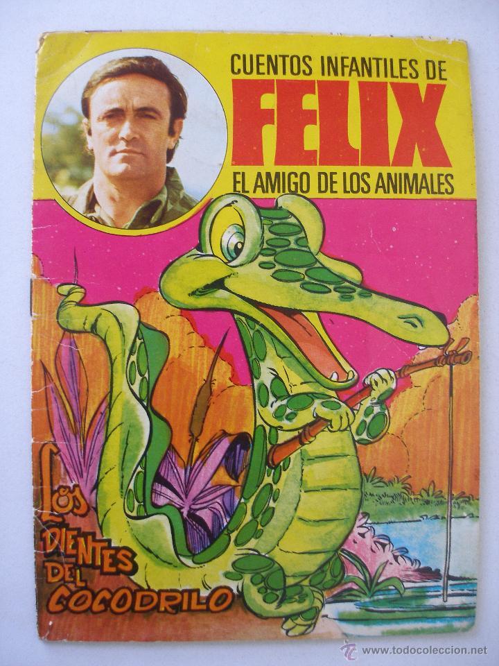 CUENTOS INFANTILES FELIX EL AMIGO DE LOS ANIMALES Nº 2 , BRUGUERA 1970 (Libros de Segunda Mano - Literatura Infantil y Juvenil - Cuentos)