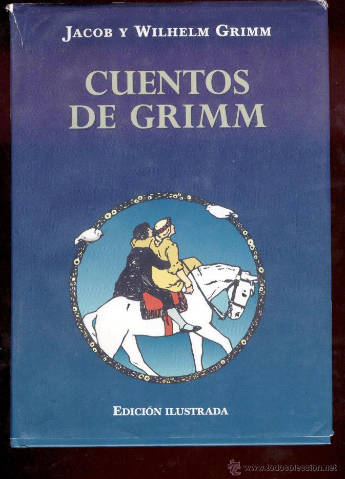 CUENTOS DE GRIMM. JACOB Y WILHELM GRIMM. 3ª EDIC. 2001. ILUSTRADA. (Libros de Segunda Mano - Literatura Infantil y Juvenil - Cuentos)