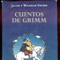 Libros de segunda mano: CUENTOS DE GRIMM. JACOB Y WILHELM GRIMM. 3ª EDIC. 2001. ILUSTRADA.. Lote 111038330