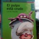 Libros de segunda mano: EL PULPO ESTÁ CRUDO - LUIS M. PESCETTI (ALFAGUARA). Lote 48368175