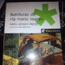 Libros de segunda mano: AVENTURAS DE LA MANO NEGRA - HANS JÜRGEN PRESS (CAMALEÓN). Lote 48371897