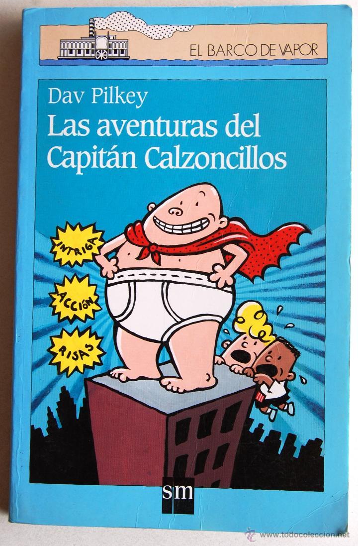 Las aventuras del capit n calzoncillos de dar comprar libros de cuentos en todocoleccion - Libreria segunda mano online ...