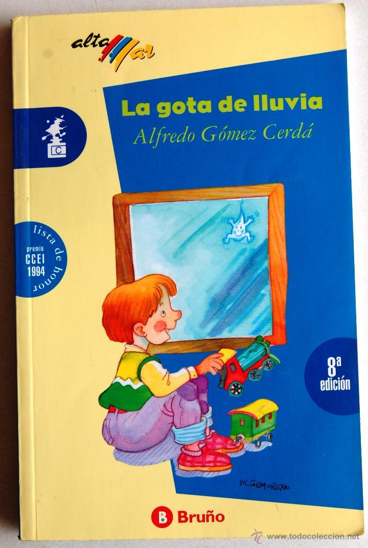 LA GOTA DE LLUVIA, DE ALFREDO GÓMEZ CERDÁ. (Libros de Segunda Mano - Literatura Infantil y Juvenil - Cuentos)