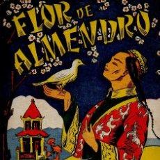Libros de segunda mano: FLOR DE ALMENDRO - L.GUÍA. COLECCIÓN INFANTIL LINDOS CUENTOS. EDICIONES ACUARIO. ILUSTRADO. Lote 48573480