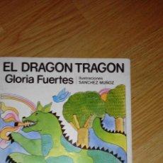 Libros de segunda mano: EL DRAGON TRAGON - GLORIA FUERTES - Nº 5. Lote 48620563
