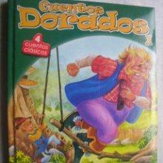 Libros de segunda mano: CUENTOS DORADOS I. 4 CUENTOS CLÁSICOS.BUSQUETS CARLOS (ILUSTRADOR) 2002 2002. Lote 48675110