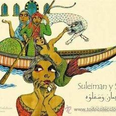 Libros de segunda mano: SULEIMAN Y SALÚA. FRANCISCO X. FERNÁNDEZ NAVAL & ALI ALI. Lote 48952811