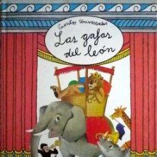 Libros de segunda mano: LAS GAFAS DEL LEON, CUENTOS UNIVERSALES ORBIS.FABRI 1992. Lote 48962681