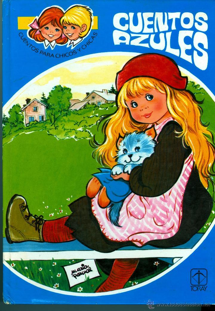 CUENTOS AZULES Nº 2 (MARÍA PASCUAL, TAPA DURA) ED. TORAY (Libros de Segunda Mano - Literatura Infantil y Juvenil - Cuentos)